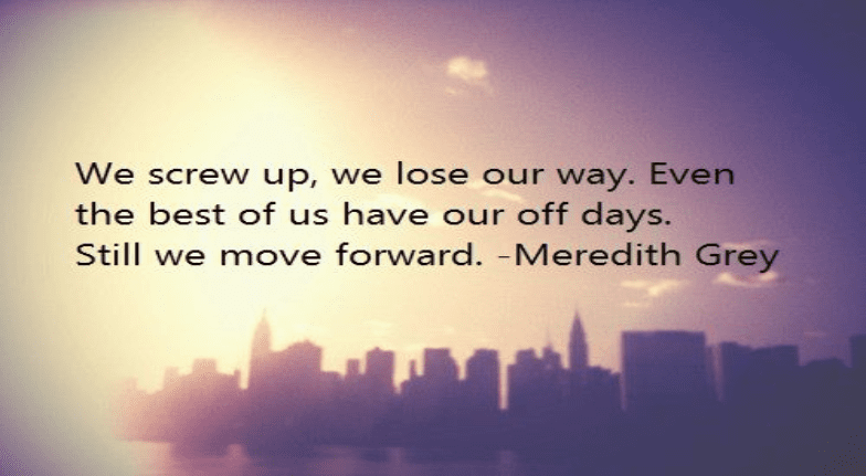 Grey S Anatomy Quotes That We All Need In Our Lives